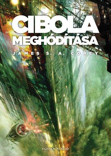 Cibola meghódítása - James S. A. Corey pdf epub