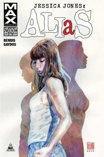 Alias: Jessica Jones 1. - Brian Michael Bendis |