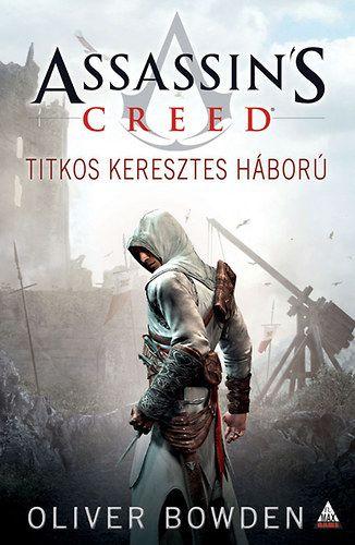 Assassin's Creed - Titkos keresztes háború