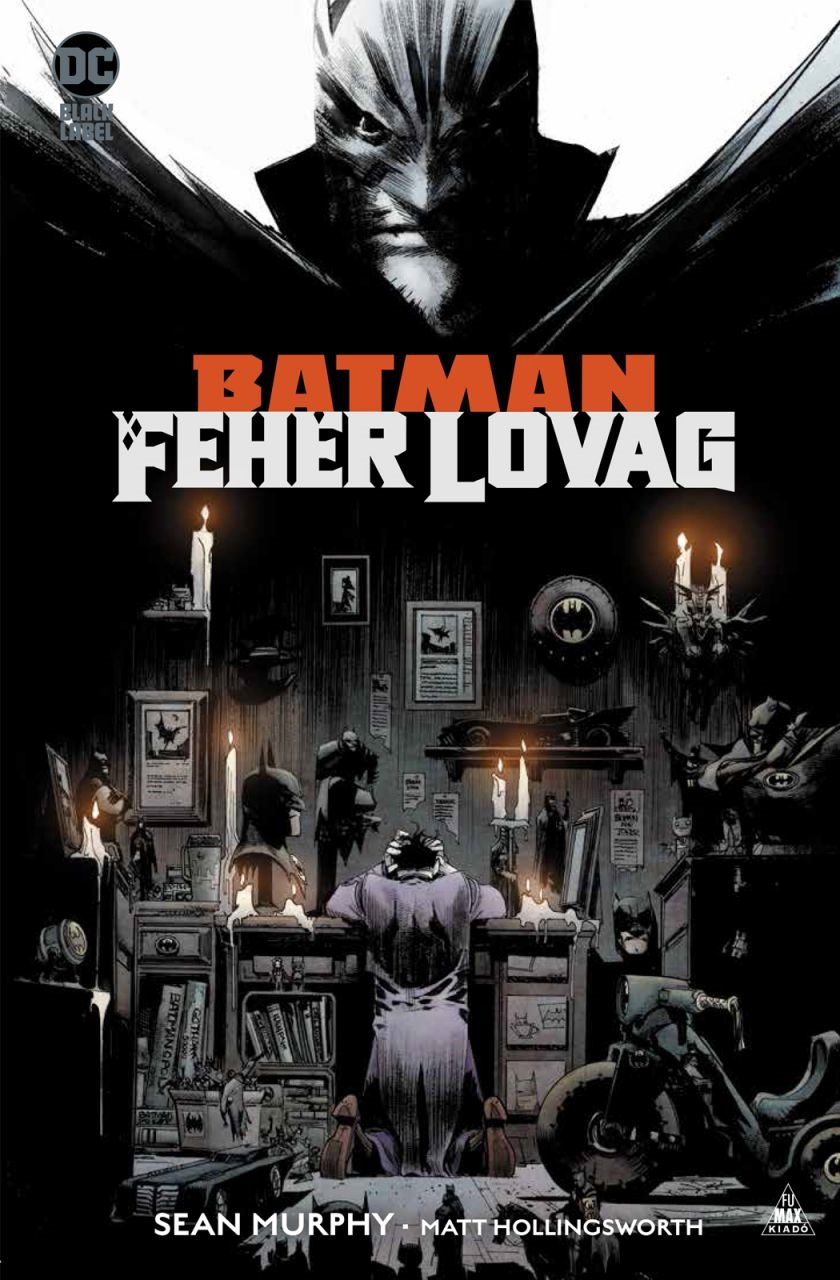 Batman - Fehér Lovag