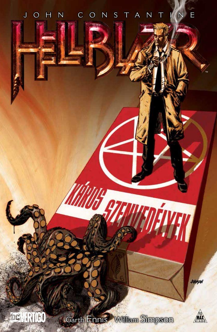 John Constantine - Hellblazer - Káros szenvedélyek - Garth Ennis pdf epub