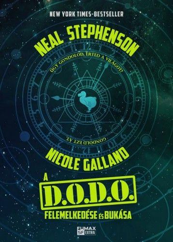 A DODO felemelkedése és bukása - Neal Stephenson |