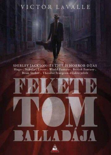 Fekete Tom balladája - Victor LaValle pdf epub