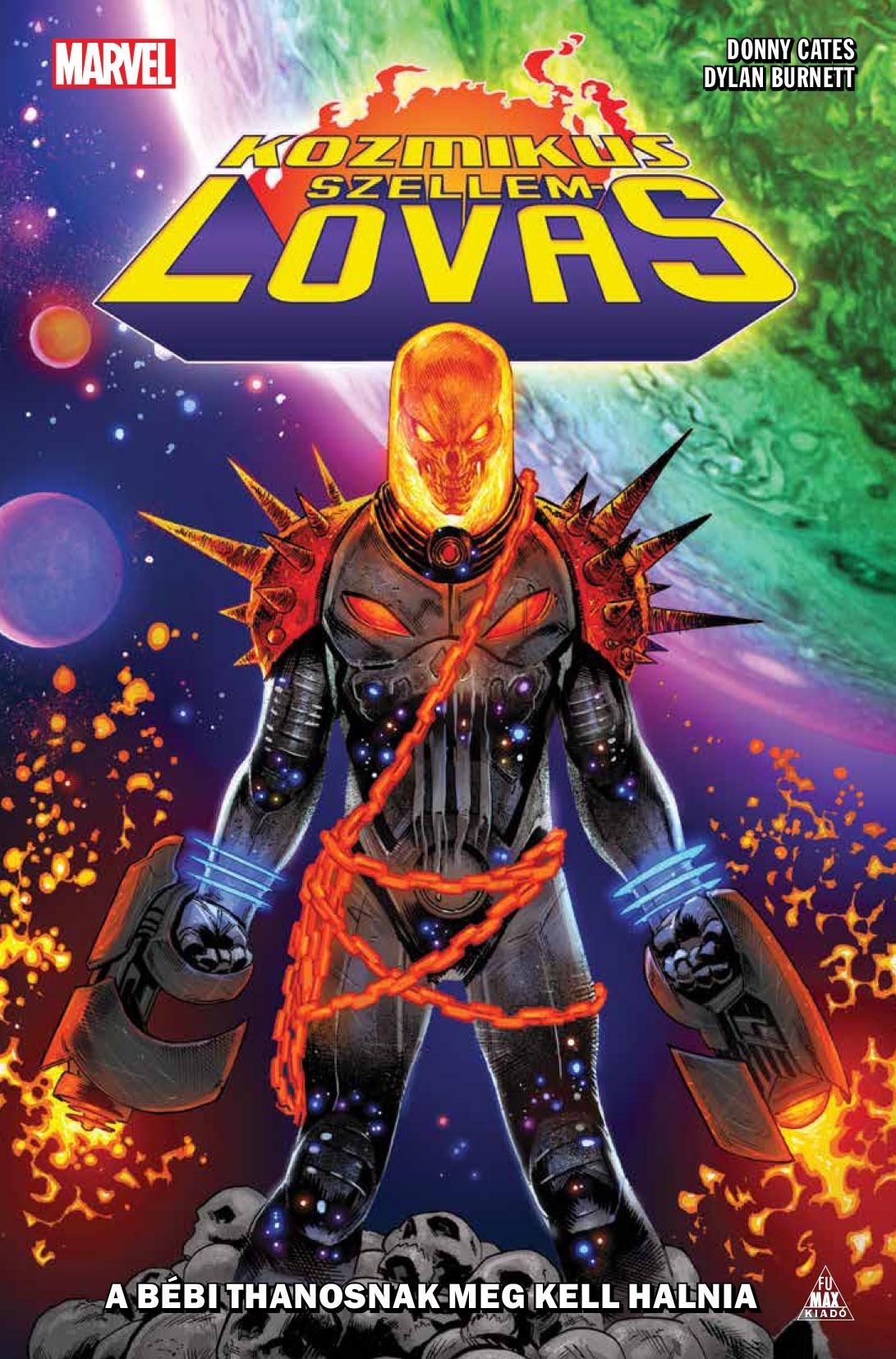 Kozmikus Szellemlovas: A bébi Thanosnak meg kell halnia