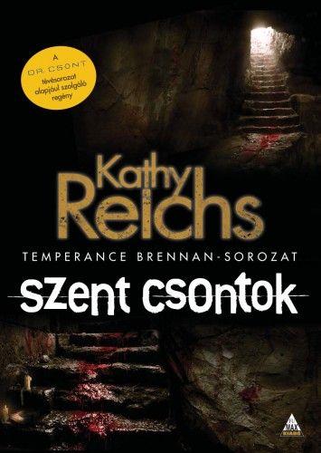 Szent csontok - Kathy Reichs pdf epub