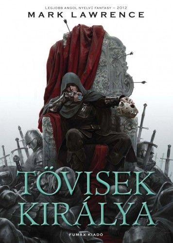 Tövisek királya (puhatáblás) - Széthullott Birodalom trilógia 2. - Mark Lawrence pdf epub