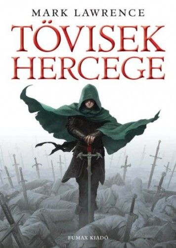 Tövisek hercege - Mark Lawrence pdf epub
