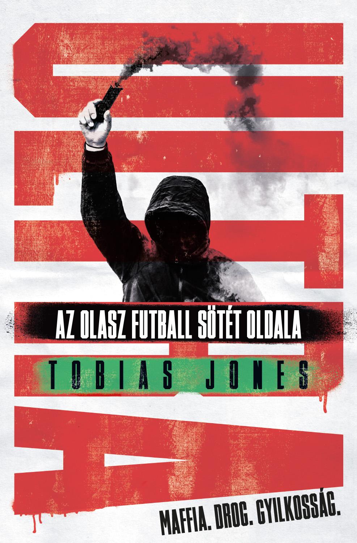 ULTRA - Az olasz futball sötét oldala