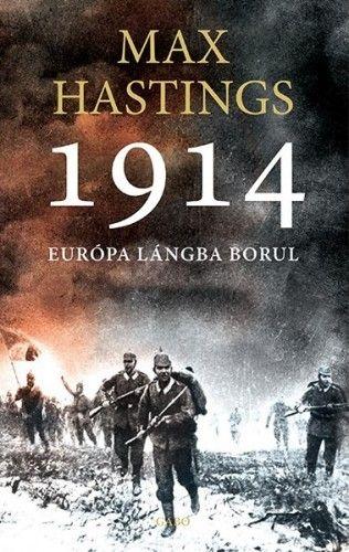 1914 Európa lángba borul
