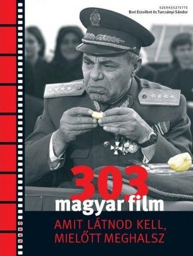 303 Magyar film amit látnod kell, mielőtt meghalsz