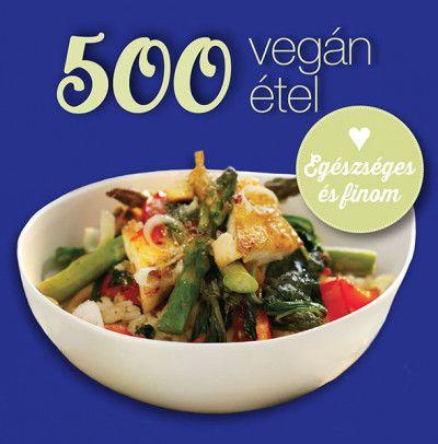 500 vegán étel - Deborah Gray pdf epub