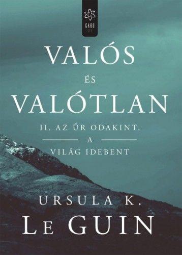 Valós és valótlan II. - Ursula K. Le Guin pdf epub