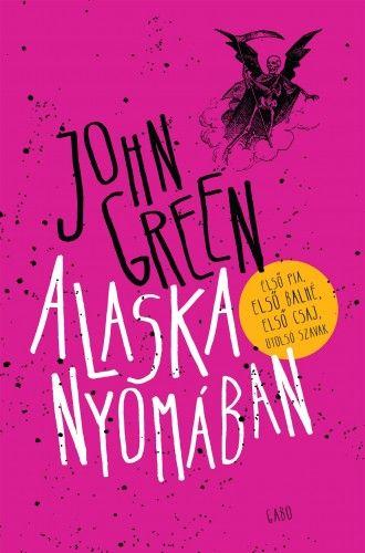 Alaska nyomában - John Green pdf epub