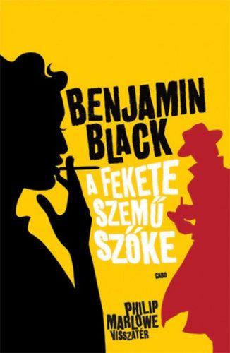 A fekete szemű szőke - Benjamin Black pdf epub
