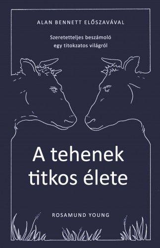 A tehenek titkos élete