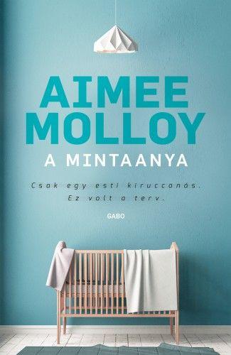 A mintaanya - Aimee Molloy |