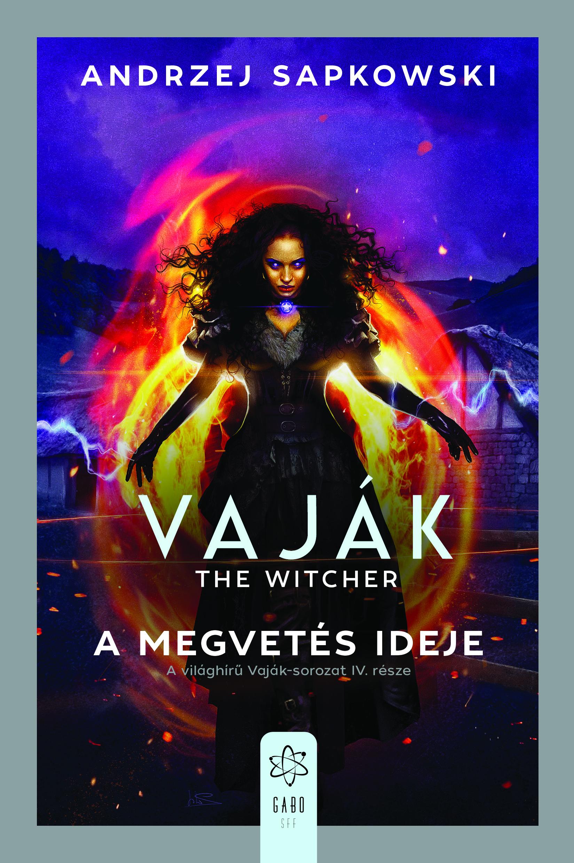 Vaják IV. - The Witcher - A megvetés ideje - Andrzej Sapkowski pdf epub
