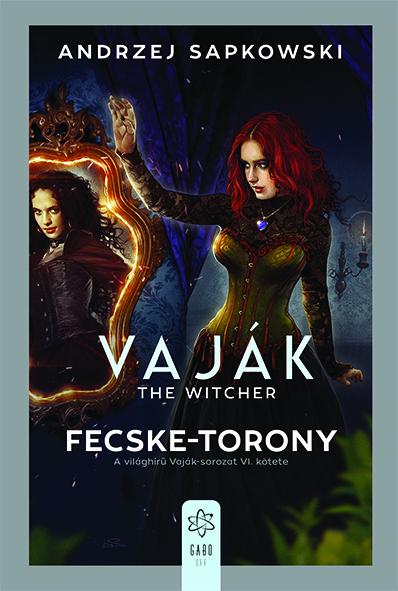 Vaják VI. - Fecske-torony
