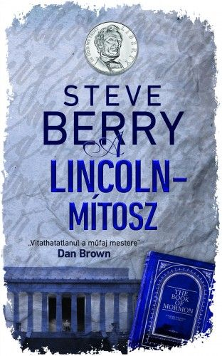 A Lincoln-mítosz - Steve Berry pdf epub