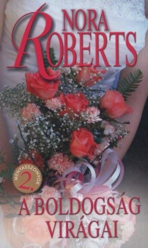 A boldogság virágai