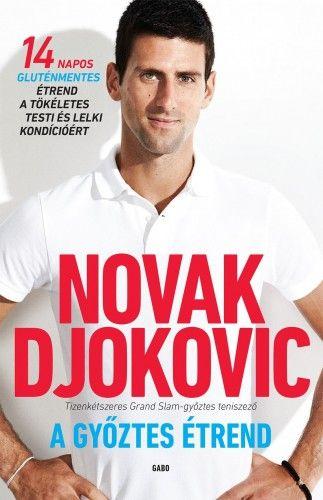 A győztes étrend - Novak Djokovic |