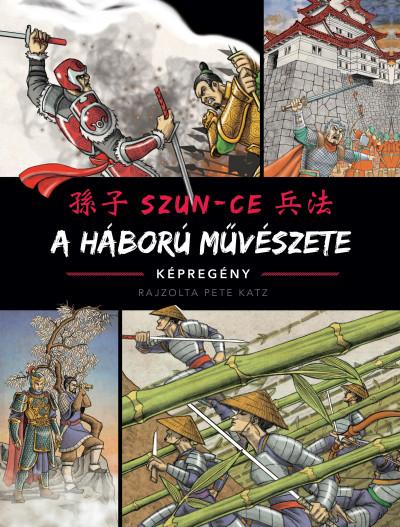 A háború művészete - képregény - Szun-Ce |