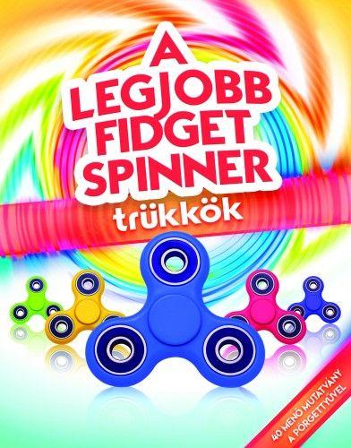 A legjobb fidget spinner trükkök -  pdf epub