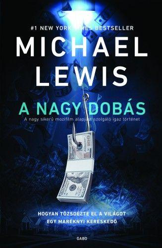 A nagy dobás - Michael Lewis |