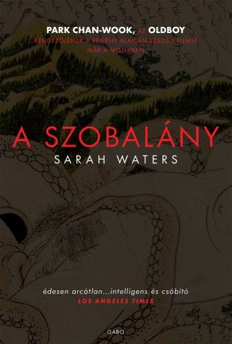 A szobalány - Sarah Waters |