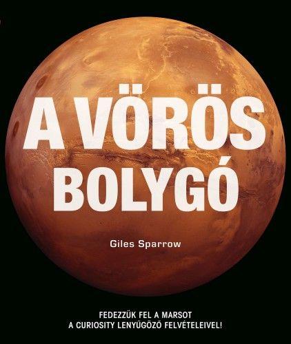 A vörös bolygó - Giles Sparrow pdf epub