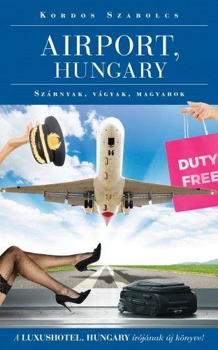 Airport, Hungary - Kordos Szabolcs pdf epub