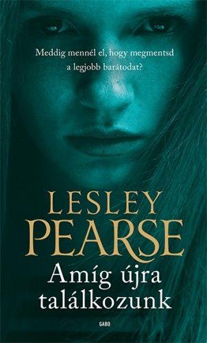 Amíg újra találkozunk - Lesley Pearse pdf epub