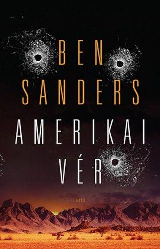 Amerikai vér - Ben Sanders pdf epub