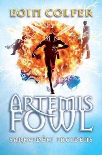 Artemis Fowl - Sarkvidéki incidens - Eoin Colfer pdf epub