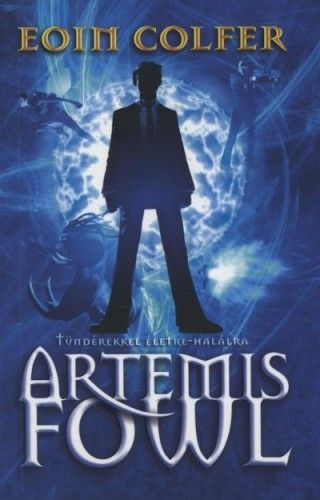 Artemis Fowl - Tündérekkel életre-halálra