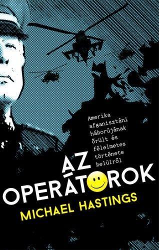 Az operátorok - Michael Hastings |