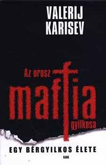 Az orosz maffia gyilkosa - KARISEV VALERIJ pdf epub