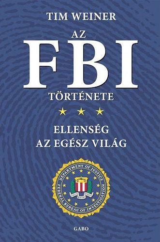 Az FBI története - Tim Weiner pdf epub