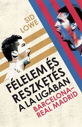 Félelem és reszketés a La Ligában