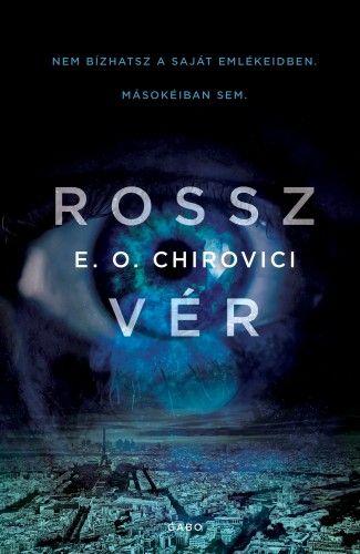 Rossz vér - E. O. Chirovici |
