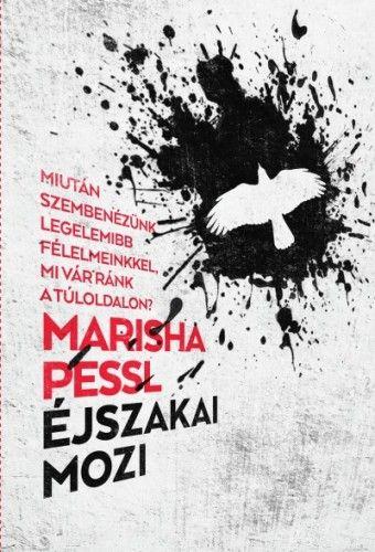 Éjszakai mozi - Marisha Pessl |