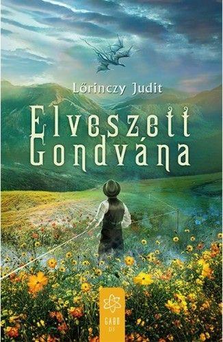 Elveszett Gondvána - Lőrinczy Judit |