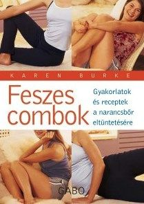 Feszes combok - Karen Burke |