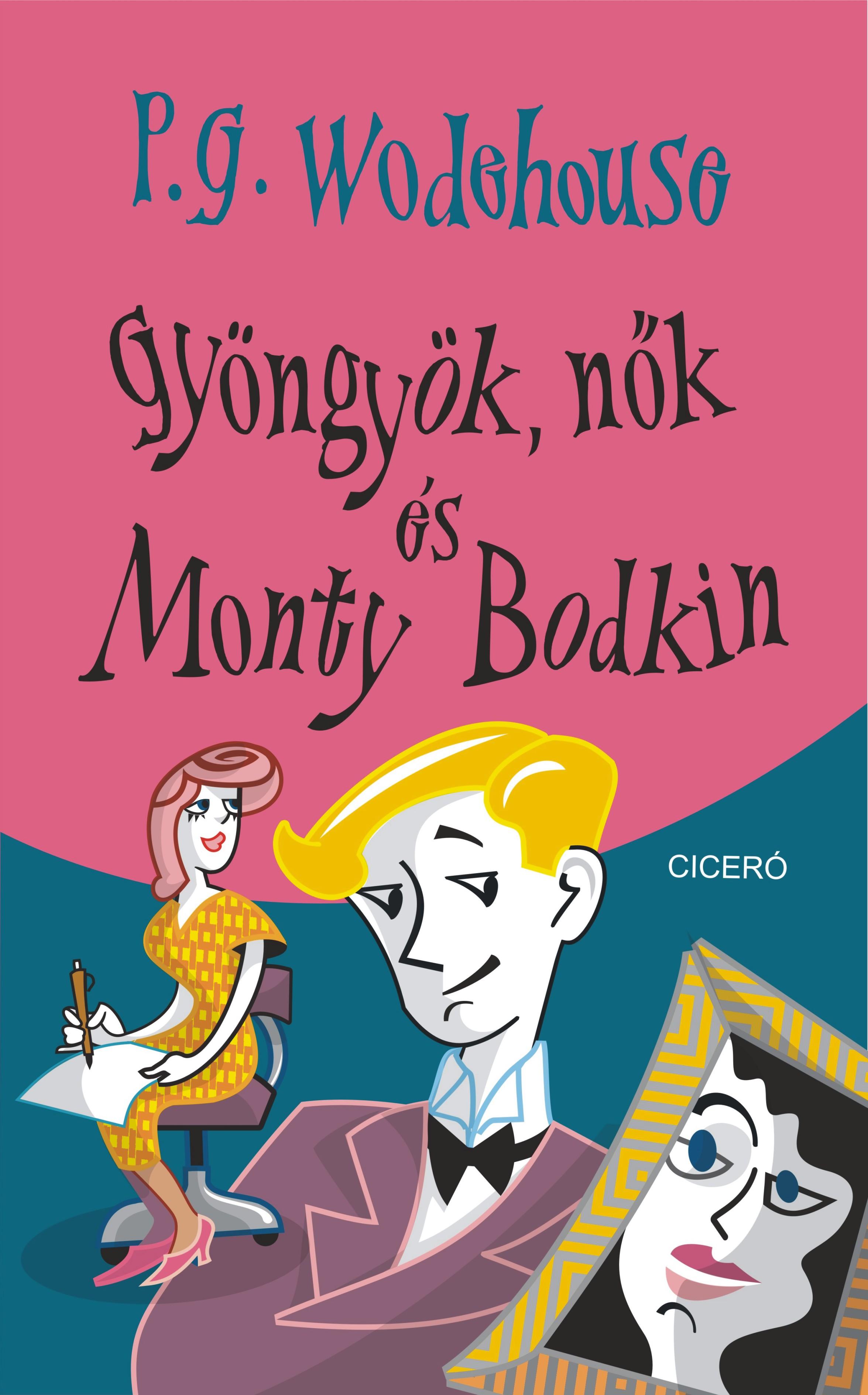 Gyöngyök, nők és Monty Bodkin