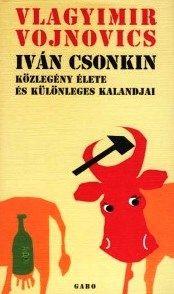 Iván Csonkin közlegény élete és különleges kalandjai - Vojnovics Nyikolajevics Vlagyimir pdf epub