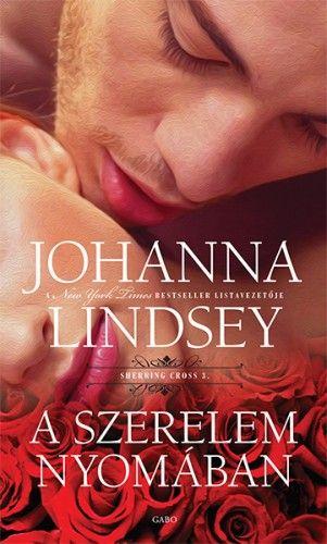 Johanna Lindsey - A szerelem nyomában / Sherring Cross trilógia 3.