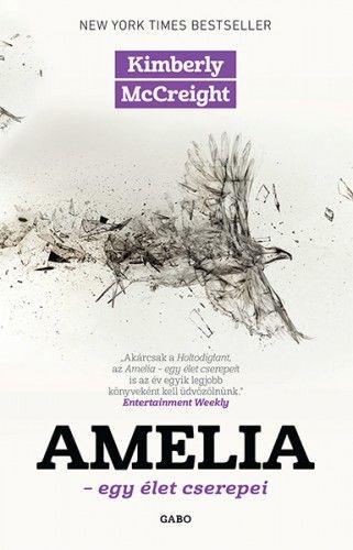 Amelia / Egy élet cserepei - Kimberly McCreight pdf epub