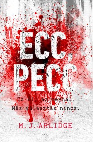 Ecc, pecc - M. J. Arlidge pdf epub