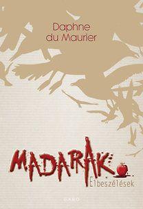 Madarak - elbeszélések - Daphne Du Maurier pdf epub