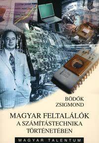 Magyar feltalálók a számítástechnika történetében